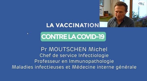 vidéo destinée au grand public par le professeur Moutschen sur l'intérêt et la nature de ces vaccins